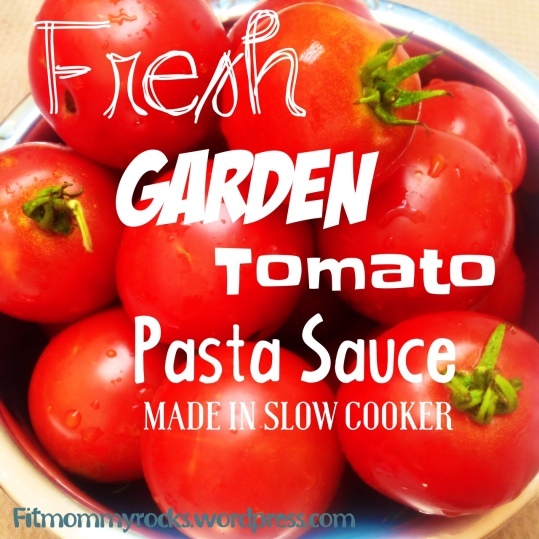 FRESH Garden Tomato Pasta Sauce-- Made in Slow Cooker