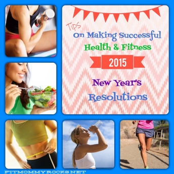 Tips on Making Successful Health & Fitness 2015 New Years Resolutions